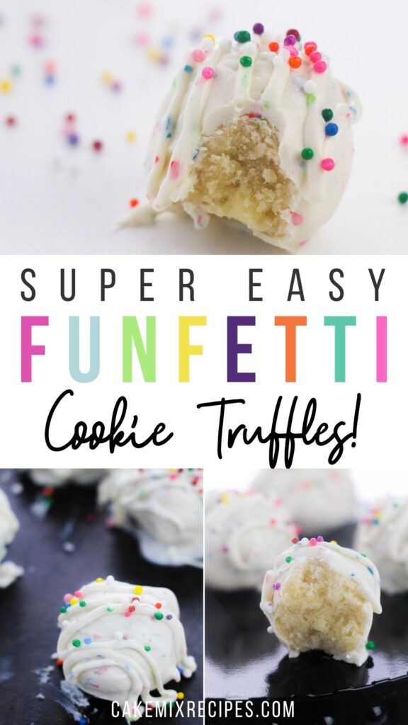 Pin showing the finished funfetti cake mix cookies truffles ready to be enjoyed.
