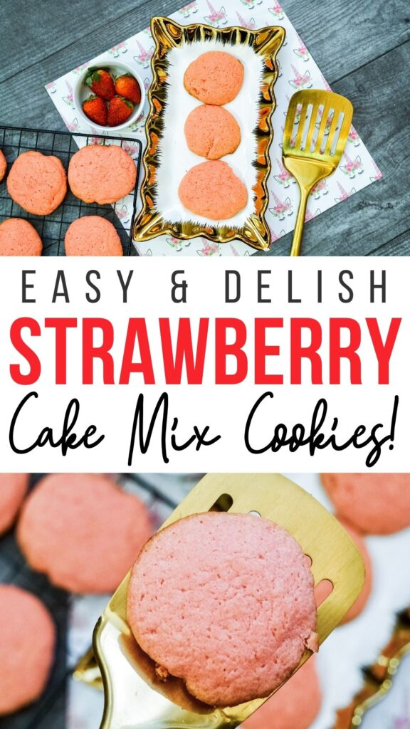 Pin showing the finished strawberry cake mix cookies with title across the middle.