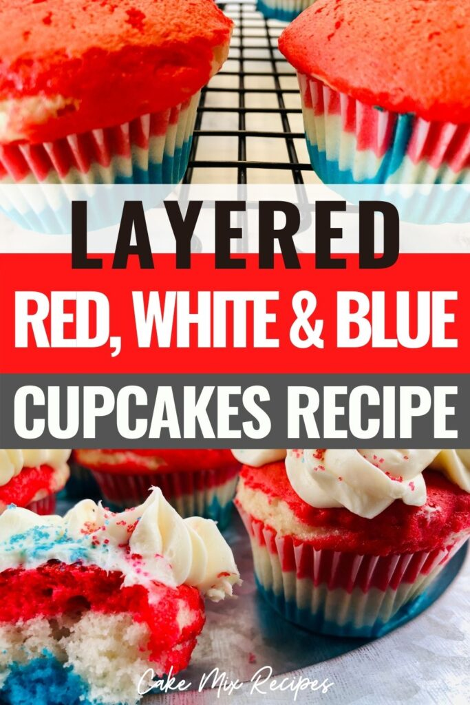 pin showing the layered red white and blue cupcakes ready to eat with title across the middle.