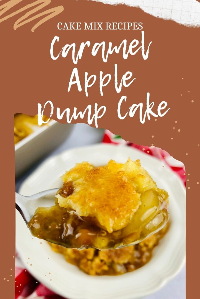 pin showing the finished caramel apple dump cake ready to eat.