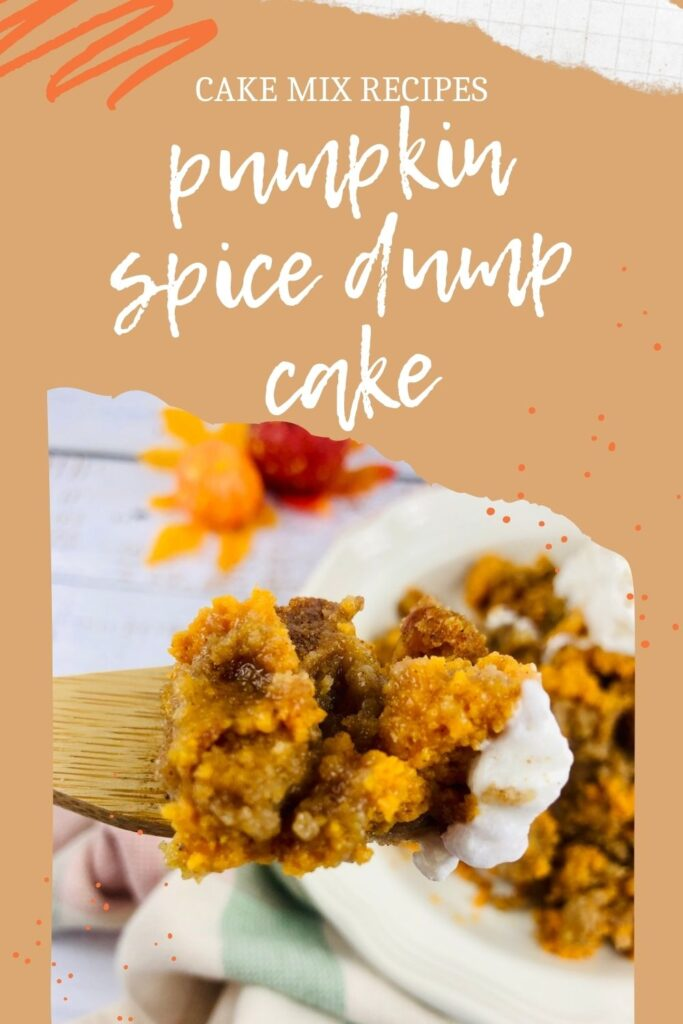 pin showing the finished pumpkin spice dump cake.