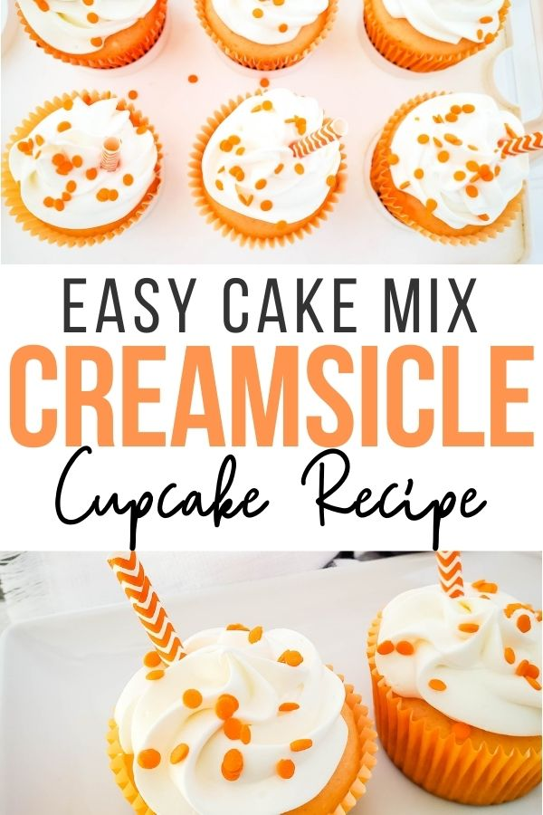 Pin showing the finished creamsicle cupcake recipe ready to eat.